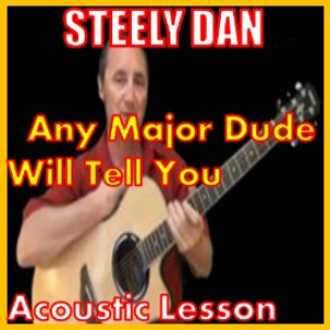 Learn to play Any Major Dude by Steely Dan | Movies and Videos | Educational