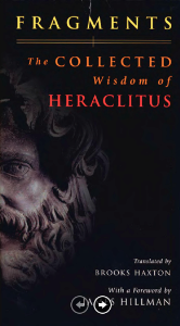 the collected wisdom of heraclitus