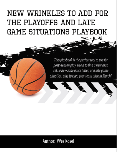new wrinkles for the play-offs and late game situations playbook