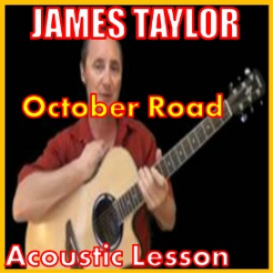 Learn to play October Road by James Taylor | Movies and Videos | Educational