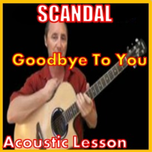 Learn to play Goodbye To You by Scandal | Movies and Videos | Educational