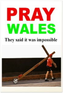 Pray Wales - They said it was impossible  (for Amazon/Kindle) | eBooks | Religion and Spirituality