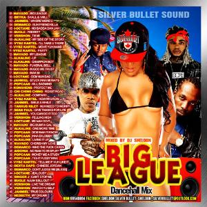 Silver Bullet Sound - Big League Dancehall Mixtape 2016 | Music | Reggae
