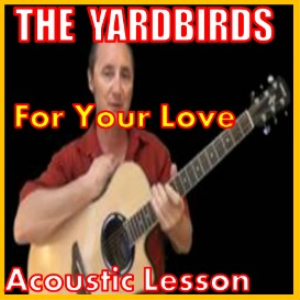 Learn to play For Your Love by The Yardbirds | Movies and Videos | Educational