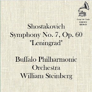 "Shostakovich: Symphony No. 7 ""Leningrad"" - Buffalo Philharmonic Orchestra/William Steinberg 