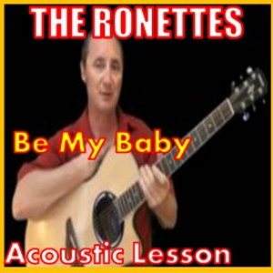 Learn to play Be My Baby by The Ronettes | Movies and Videos | Educational