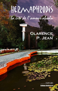 Hermaphrodis, la cité de l'amour absolu, par Clarence P. Jean | eBooks | Fiction