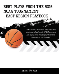 2016 ncaa tournament east region playbook