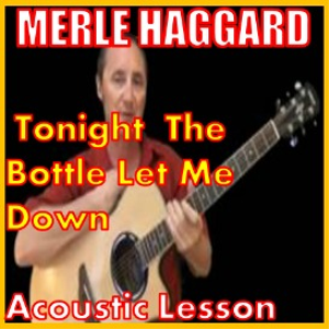Learn to play Tonight The Bottle Let Me Down by Merle Haggard | Movies and Videos | Educational