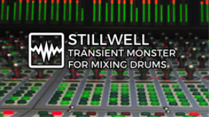 VIDEO - Stillwell Transient Monster for Mixing Drums (Tutorial and Review) | Movies and Videos | Educational