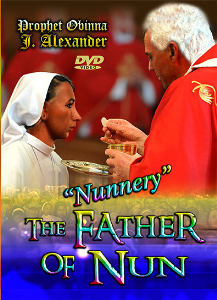 """nunnery"" The Father Of Nun 