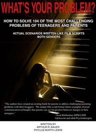 what's your problem? how to solve 104 of the most challenging problems for teenagers and parents (384 pages)