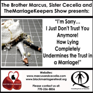 i'm sorry… i just don't trust you anymore! how lying completely undermines the trust in a marriage
