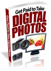 get  paid to take digital photos
