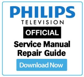 philips 32pfl5507h service manual & technicians guide