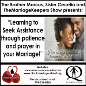 learning to seek assistance through patience and prayer in your marriage!