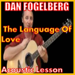 Learn to play The Language Of Love by Dan Fogelberg | Movies and Videos | Educational