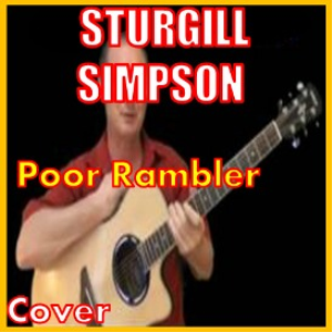 Learn to play Poor Rambler by Sturgill Simpson | Movies and Videos | Educational
