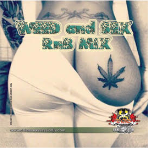weed & sex r&b mix