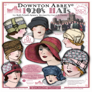 2014 Hat Patterns - Downton Abbey Edition Booklet PDF | Crafting | Sewing | Other