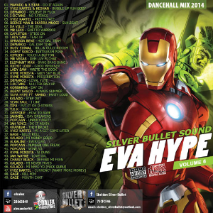 Silver Bullet Sound - Eva Hype Vol. 6 Dancehall Mix (2014) | Music | Reggae
