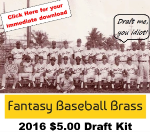 2016 fantasy baseball brass draft kit