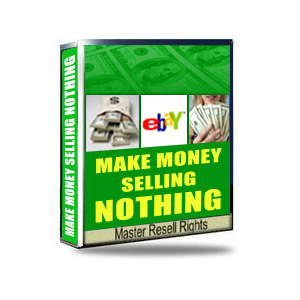 make money selling nothing on e bay e-book