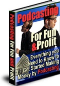 Pod Casting For Fun & Profit   eBooks   Business and Money