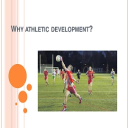 Workshop - Physical Demands of GAA and Athletic Development for Young Athletes  (Part 1) | Other Files | Everything Else