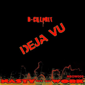 d-culprit - deja vu (original mix)