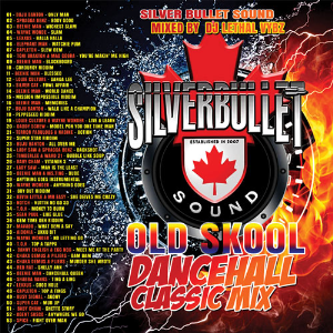 silver bullet sound - old skool dancehall classic mix (2016)