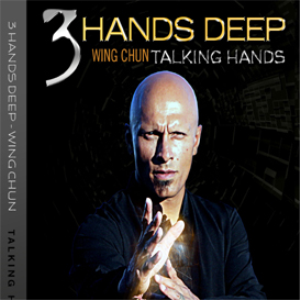 3 hands deep (wing chun talking hands) 3 volume set