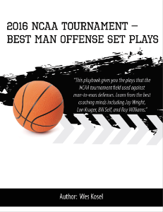 2016 NCAA Tournament Best Man Offense Set Plays | eBooks | Sports