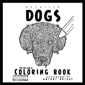 detailed dogs - a complicated canine coloring book - printable edition