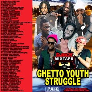 Dj Roy Ghetto Youth Struggle Dancehall Mix | Music | Reggae