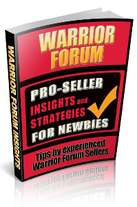 pro-seller insights & strategies for newbie0s of warrior forum