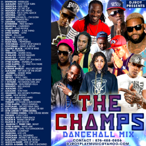 Dj Roy The Champs Dancehall Mix 2016 | Music | Reggae