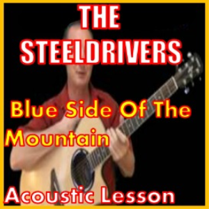 learn to play blue side of the mountain by the steeldrivers