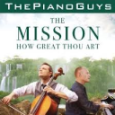 The Mission with How Great Thou Art Piano Guys for string quartet and piano | Music | Gospel and Spiritual