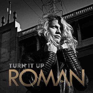Roman - Turn It Up (Single) | Music | Popular