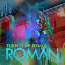 Roman - Turn It Up (Remix) | Music | Popular