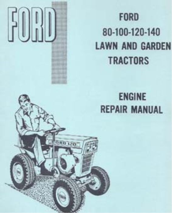 First Additional product image for - Ford Engine Repair Manual Ford Lawn Tractors 80, 100, 120, 140
