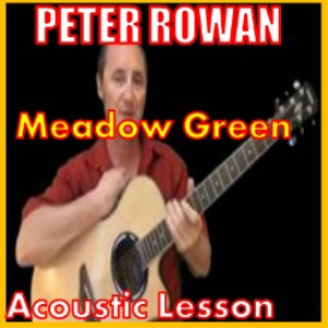 Learn to play Meadow Green by Peter Rowan | Movies and Videos | Educational