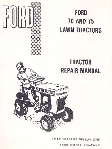 Ford 70 & 75 Lawn Tractors Repair Manual | Documents and Forms | Manuals