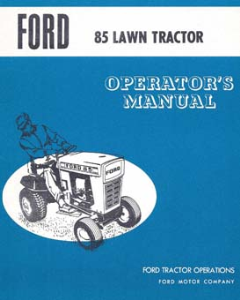 Ford 85 Lawn Tractor Operator's Manual | Documents and Forms | Manuals