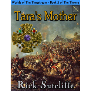 worlds of the timestream: the throne series, book 3: tara's mother