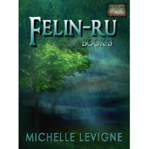 wildvine series, book 3: felin-ru
