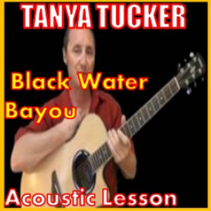 learn to play black water bayou by tanya tucker