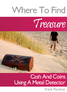 Where To Find Cash, Treasure and Coins Using a Metal Detector | eBooks | Outdoors and Nature