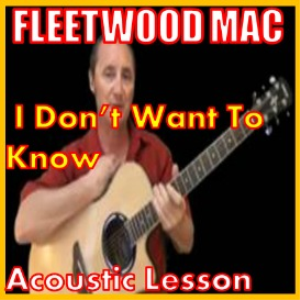 learn to play i don't want to know by fleetwood mac